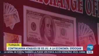 Continuarán Ataques Eu Economía Turquía Erdogan
