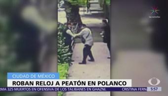 Hombre armado roba reloj a hombre en Polanco, CDMX