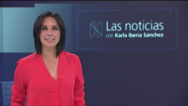 Las Noticias con Karla Iberia Programa del 30 de agosto