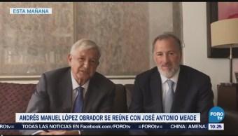 López Obrador se reúne con José Antonio Meade