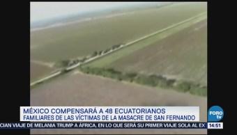 México Compensará 48 Ecuatorianos Matanza San Fernando