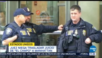 Juez Niega Trasladar Juicio El Chapo Manhattan