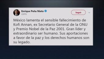 Peña Nieto Lamenta Fallecimiento Kofi Annan