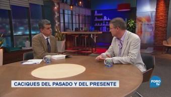 Ha Aumentado Caciquismo México Andrew Paxman Libro gobernadores