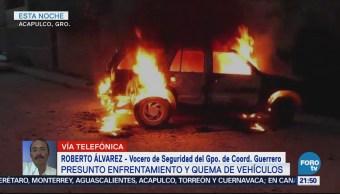 Enfrentan grupos delictivos en Acapulco Quema Vehículos