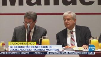 Se reducirán beneficios de legisladores Ricardo Monreal