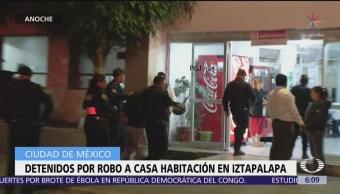 Detenidos por robo a casa habitación en Iztapalapa, CDMX