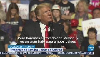 Donald Trump Habla Virginia Sobre Negociaciones Tlcan