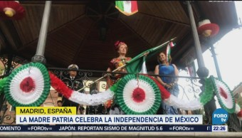 España Celebra Inicio Independencia México Madrid