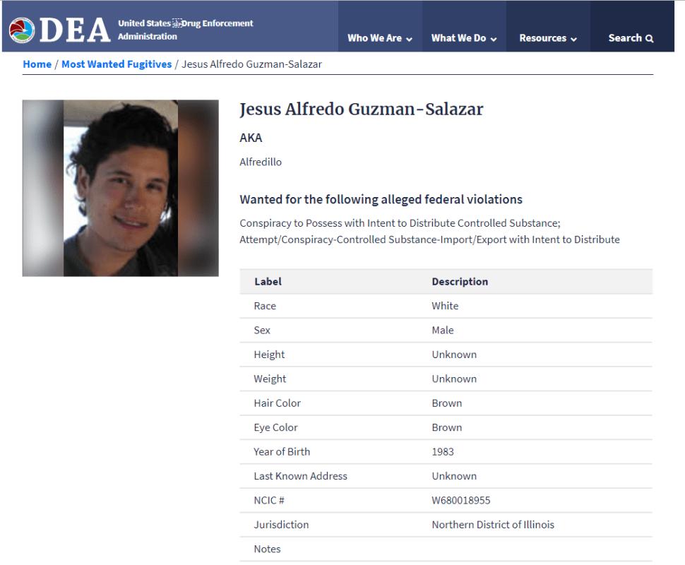 Ficha de Jesús Alfredo Guzmán Salazar, publicada por la DEA. (https://www.dea.gov/fugitives/jesus-alfredo-guzman-salazar)