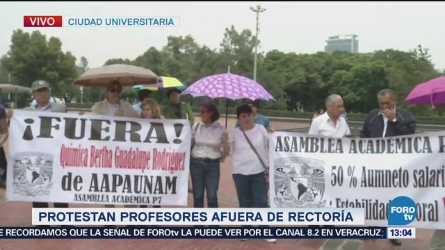 Protestan Profesores Afuera Rectoría Cu Instalaciones De Rectoría Ciudad Universitaria Aumento De Percepciones Económicas