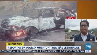 Reportan un policía muerto y tres lesionados en Xochipala, Guerrero