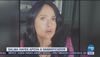 Salma Hayek apoya a damnificados de sismos en México