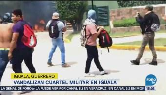 Vandalizan Cuartel Militar Iguala Guerrero Batallón Sedena