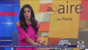 Al Aire con Paola Rojas Programa del 4 de octubre del 2018