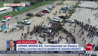 Alberga Juchitán, Oaxaca, a miles de migrantes