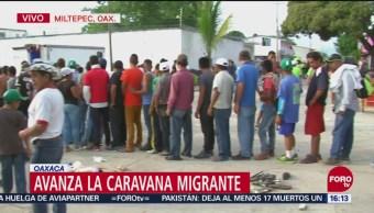 Caravana migrante avanza por Oaxaca