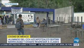 Estudiantes quitan barricadas del CCH Azcapotzalco