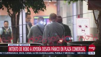 Intentan asaltar joyería en Ecatepec