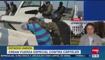 Lucha contra organizaciones criminales mexicanas, para favorecer electoralmente a Trump
