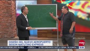 Matutino Express diseña el Nuevo Aeropuerto Internacional
