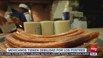 Mexicanos tienen debilidad por los postres