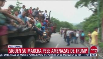 Migrantes Desafían Amenazas Trump Siguen Marcha