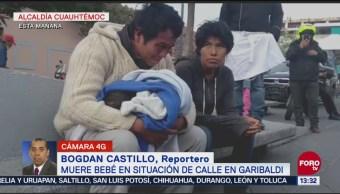Muere bebé en situación de calle en Plaza Garibaldi