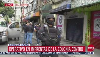Policías CDMX catean dos imprentas en el Centro Histórico