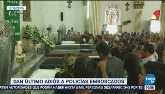 Realizan Funerales Policías Caídos Durante Emboscada Guaymas