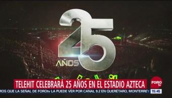Telehit celebrará 25 años con concierto en el Estadio Azteca