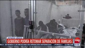 Trump Podría Retomar Separación Familias Eu