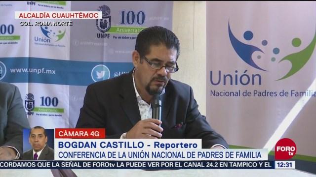Unión Nacional de Padres de Familia piden no ceder ante el CNTE