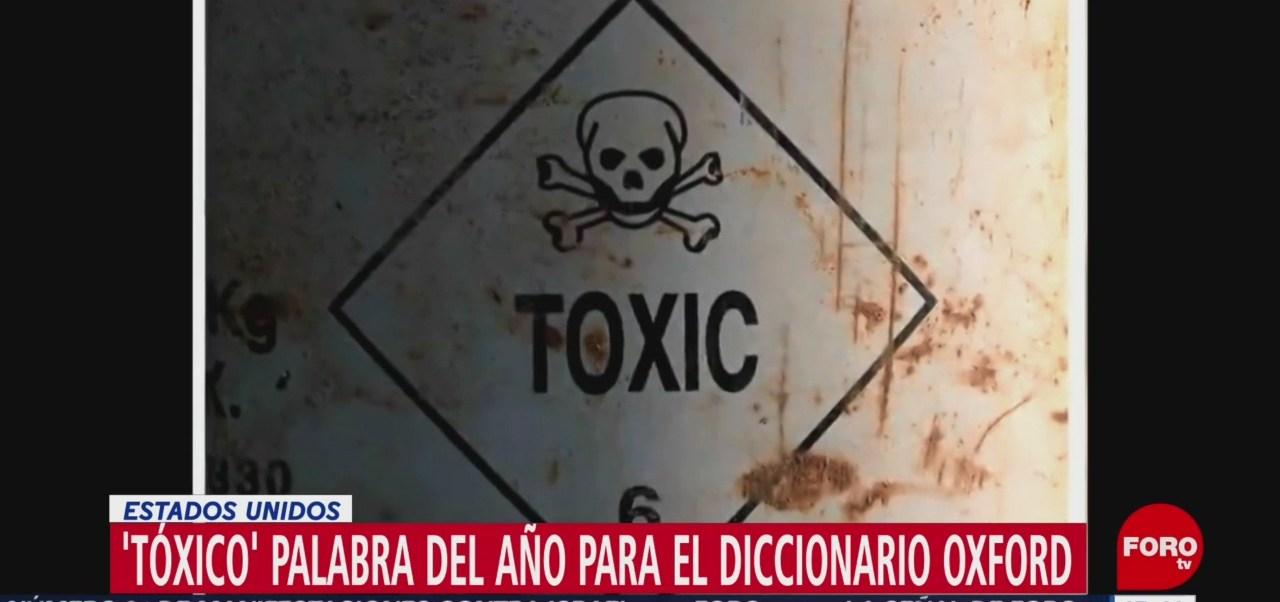 Tóxico, Palabra Año Diccionario Oxford
