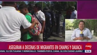 Aseguran Decenas De Migrantes Chiapas Oaxaca