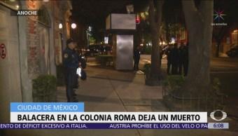 Balacera deja un muerto en calles de la colonia Roma, CDMX