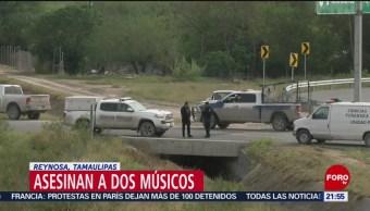 Investigan homicidio de dos integrantes de un grupo musical en Reynosa, Tamaulipas