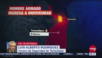 Hombre armado ingresa a Universidad en Tamaulipas