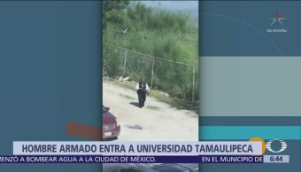Jornada de violencia en Tamaulipas: Hombre armado irrumpe en Universidad
