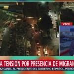 Aumenta la tensión en Tijuana por presencia de caravana migrante