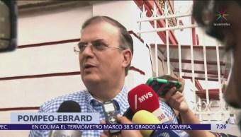 Mike Pompeo y Marcelo Ebrard se reúnen para hablar de seguridad fronteriza