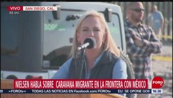 Nielsen habla sobre caravana migrante e incendios en California