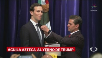 Peña Nieto Entrega Orden Águila Azteca Yerno Trump
