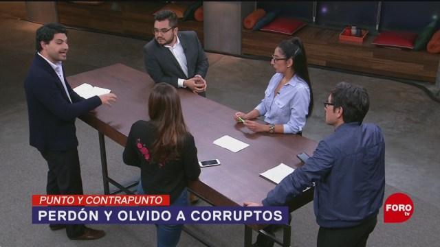 Perdón Olvido Para Corruptos López Obrador