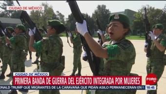 Policía Militar Crea La Primera Banda Guerra De Mujeres Banda De Guerra, Integrada Por 32 Elementos Femeninos Del Ejército Mexicano