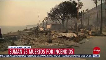 Suman 25 muertos por incendios en California, Estados Unidos