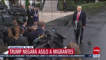 Trump Negará Asilo A Migrantes Centroamericanos