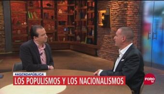 Agenda Pública Los populismos y los nacionalismos