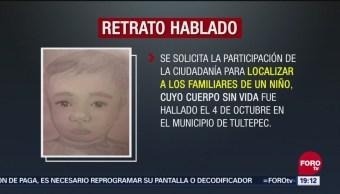 Autoridades Difunden Retrato Hablado Menor Hallado Tultepec