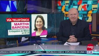 Martha Bárcena: Buscaremos una cooperación fluida con Estados Unidos